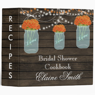 barnwood orange flowers Mason Jar Recipe Folder