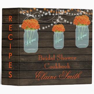 barnwood orange flowers Mason Jar Recipe Folder 3 Ring Binder