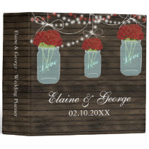 Barnwood red flowers Mason Jar Wedding Planner Binder