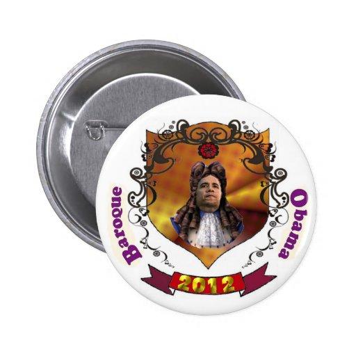 Baroque Obama 2012 Pinback Buttons