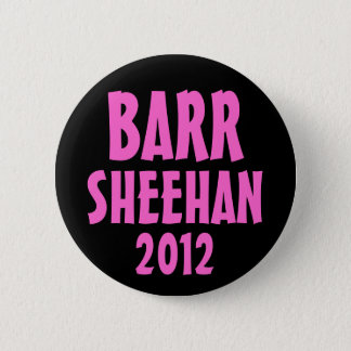 Barr/Sheehan 2012 Button