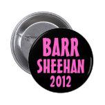 Barr/Sheehan 2012 Pinback Buttons