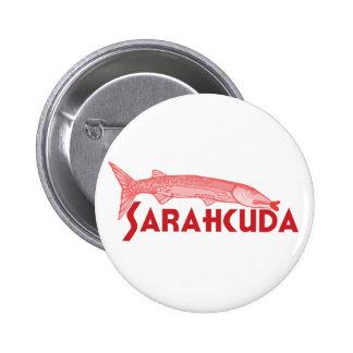 Barracuda rosado de Sarahcuda Palin Pin Redondo De 2 Pulgadas
