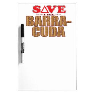 Barracuda Save Dry Erase Board