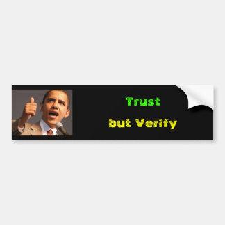 Barrak Obama, Trust, but Verify Car Bumper Sticker