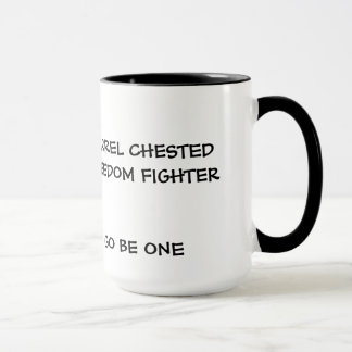 Barrel Chested Freedom Fighter Mug