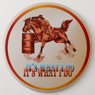 Barrel Racing_It's what I do  Button