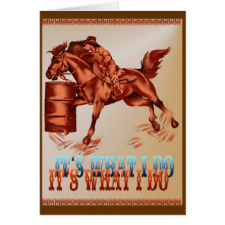 Barrel Racing_It's what I do Card