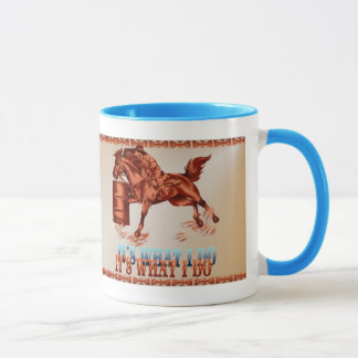 Barrel Racing_It's what I do Mugs