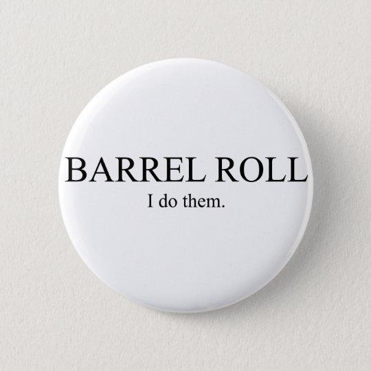 Barrel Roll 3 Pinback Button