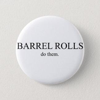 Barrel Roll 5 Pinback Button