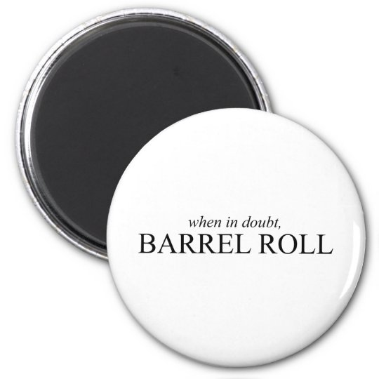 Barrel Roll 7 Magnet