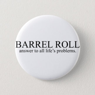 Barrel Roll 8 Pinback Button