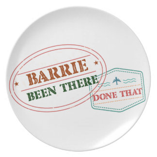 Barrie Been there done that Plate