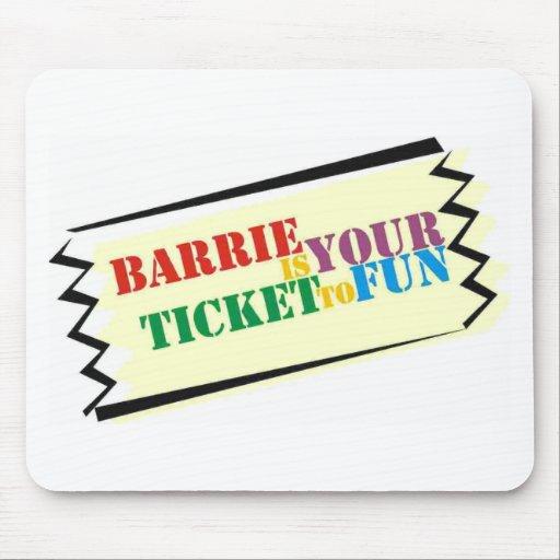 Barrie es su boleto a la diversión mouse pads