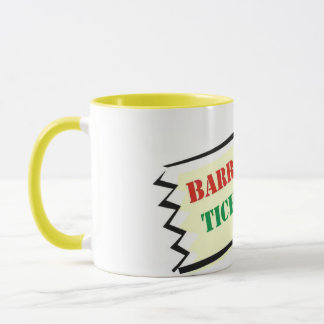 Barrie is Your Ticket to Fun Mug