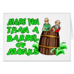 Barril de monjes felicitación