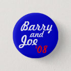 Barry and Joe '08 - Customized Pinback Button