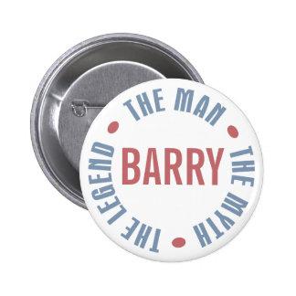 Barry Man Myth Legend Customizable Pins