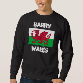 Barry, Wales with Welsh flag Sweatshirt