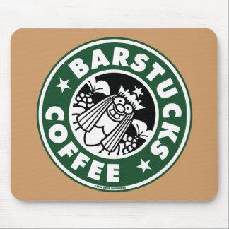 Barstucks Coffee Mousepad