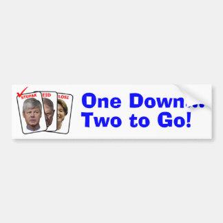 Bart Stupak: One Down...Two to Go! Car Bumper Sticker