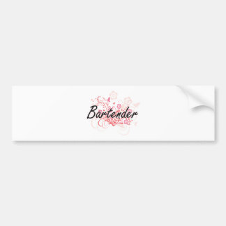 Bartender Artistic Job Design with Flowers Bumper Sticker