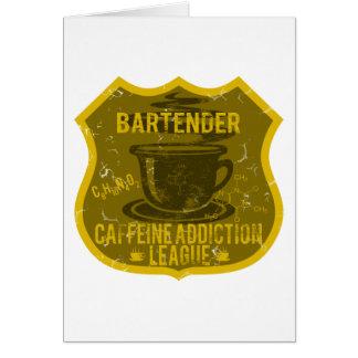 Bartender Caffeine Addiction League Card