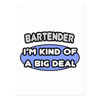 Bartender...Kind of a Big Deal Postcard