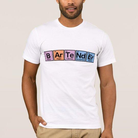 Bartender made of Elements T-Shirt