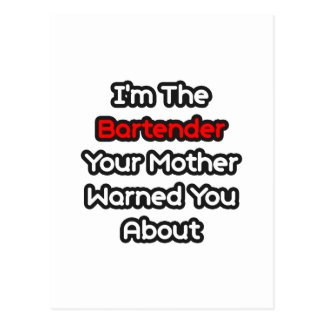 Bartender...Mother Warned You About Postcard