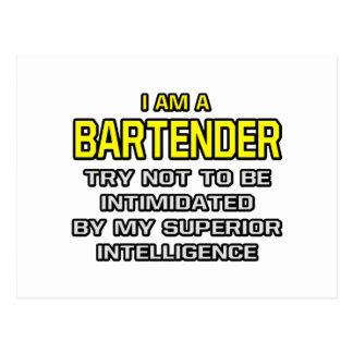 Bartender...Superior Intelligence Postcard