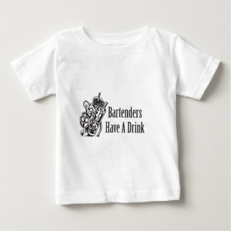 Bartenders Have a Drink Shirts