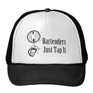 Bartenders Just Tap It Trucker Hat