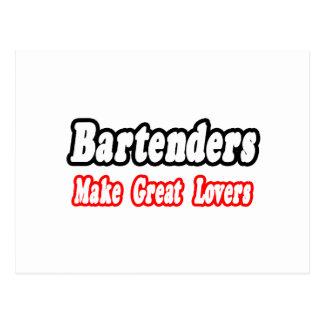Bartenders Make Great Lovers Postcard