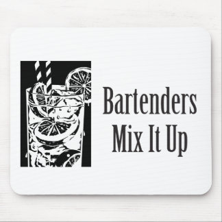 Bartenders Mix It Up Mouse Pad