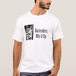 Bartenders Mix It Up T-Shirt