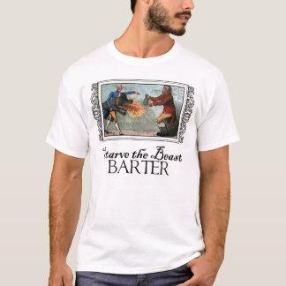 Barter, Starve the Beast! T-Shirt