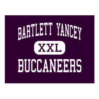 Bartlett Yancey - Buccaneers - High - Yanceyville Post Card