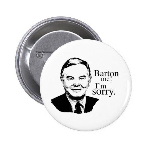 Barton yo, lo siento pins