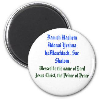 Baruch Hashem Adonai Yeshua haMeschiach,... 2 Inch Round Magnet