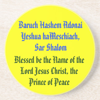 Baruch Hashem Adonai Yeshua haMeschiach,.. Drink Coaster