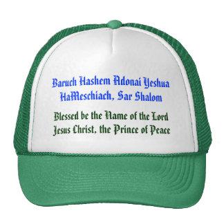 Baruch Hashem Adonai Yeshua HaMeschiach,... Trucker Hats