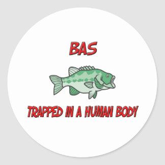 Bas trapped in a human body classic round sticker