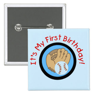 Baseball and Glove 1st Birthday Tshirts and Gifts Pinback Button