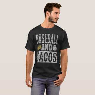 Baseball and Tacos Funny Taco Distressed T-Shirt