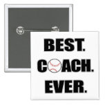 Baseball Best Coach Ever 2 Inch Square Button