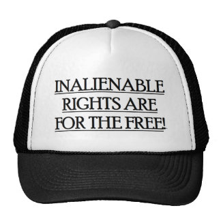 Baseball Cap w/ INALIENABLE RIGHTS ARE FOR THE Trucker Hat