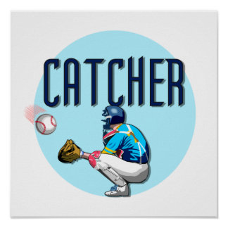 Baseball Catcher T-shirts and Gifts Poster