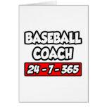 Baseball Coach 24-7-365 Greeting Card
